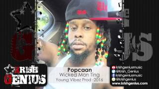 Popcaan - Wicked Man Ting [WickedWicked Riddim] January 2016