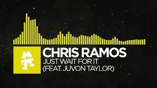 Repeat youtube video [Electro] - Chris Ramos - Just Wait For It (feat. Juvon Taylor) [Monstercat Release]