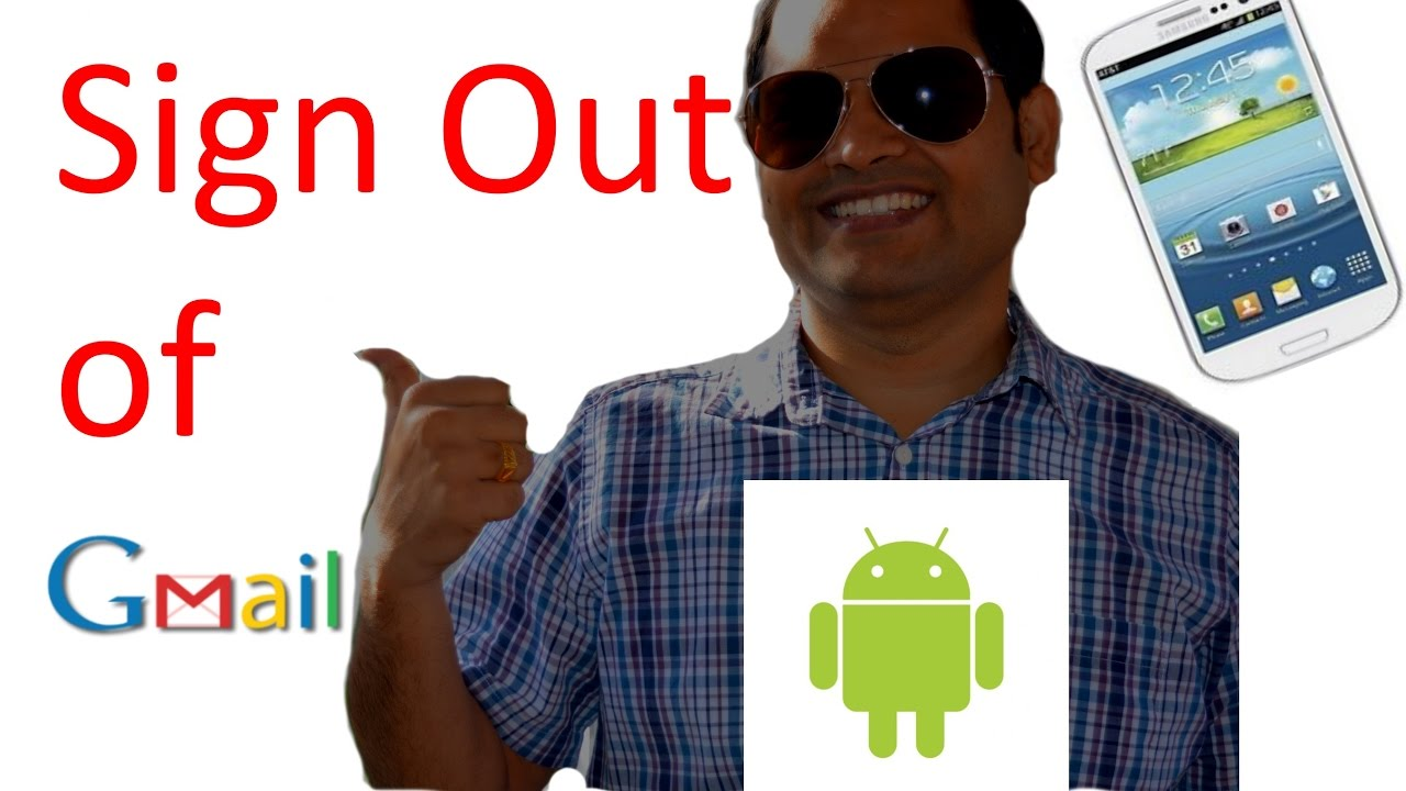 How to sign out of gmail in android phone - YouTube
