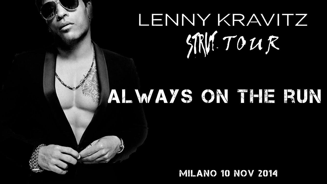 Lenny kravitz always on the run solo musicisti for Lenny kravitz milano