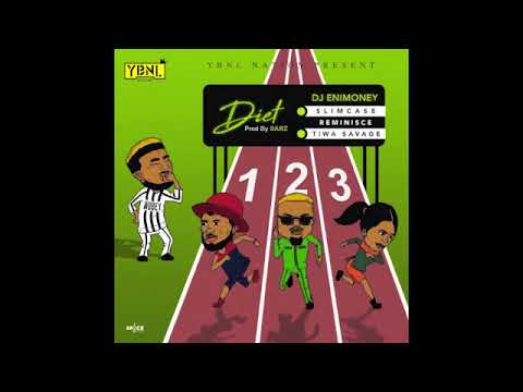 Tiwa Savage x Reminisce x Slimcase x DJ Enimoney -Diet (Official Audio)