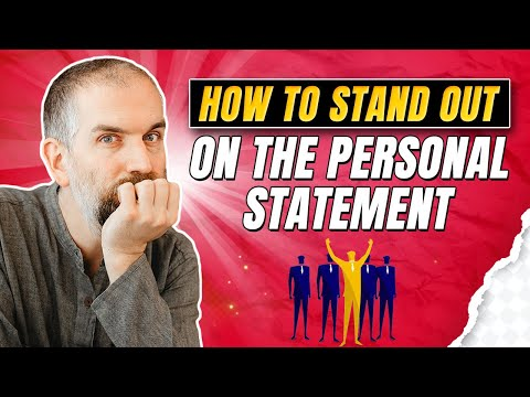 How to Stand Out on the Personal Statement