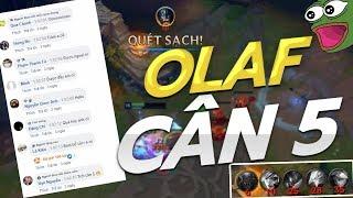 OLAF CÂN 5 TRONG TRUYỀN THUYẾT LÀ CÓ THẬT ? | HÀ TIỀU PHU OLAF VS RIVEN