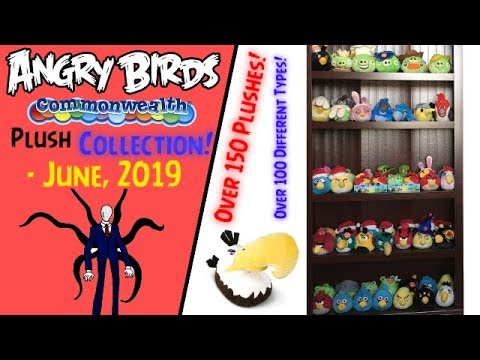 Angry Birds Plush Collection! - June 2019