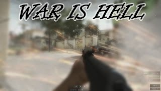Insurgency - Montage - War is Hell! - Visual and Sound Effects