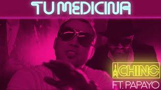 Смотреть клип Iamchino, Papayo - Tu Medicina
