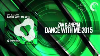 Zaa & Aneym - Dance With Me 2015 (Essentializm / RNM)