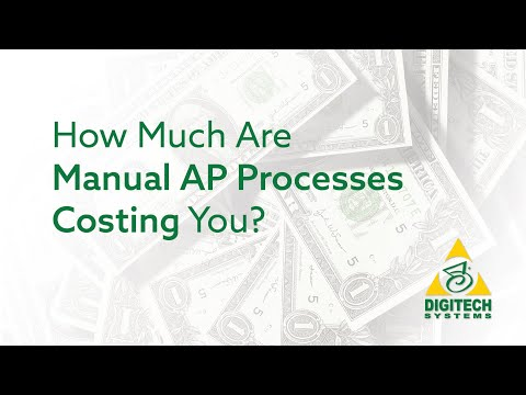 How Much are Manual AP Processes Costing You?