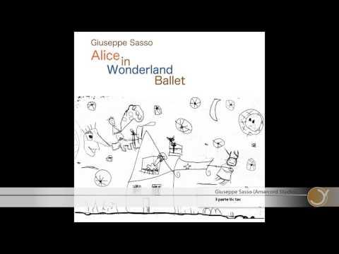 Alice in  Wonderland - ballet - 3 parte tic tac - music -Giuseppe Sasso