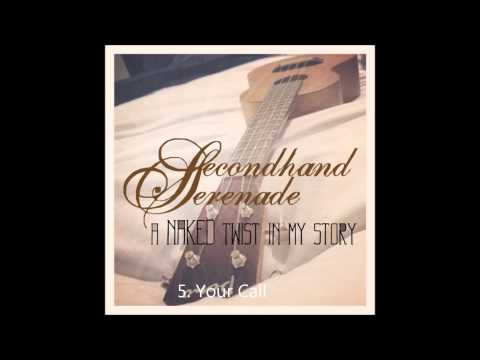 A Naked Twist in My StorySecondhand Serenade Full Album