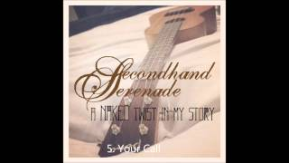 A Naked Twist in My Story-Secondhand Serenade (Full Album)