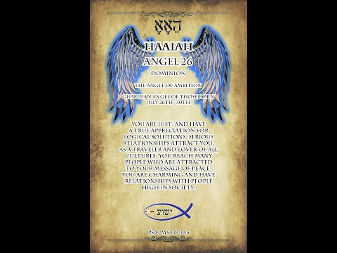 Here is your Guardian Angel of the Day! Haaiah, the 26th name of God