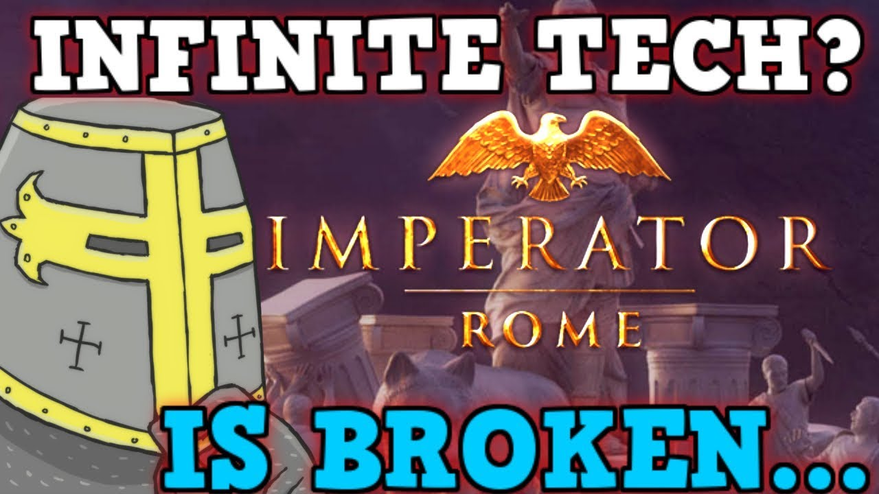 Imperator: Rome IS A PERFECTLY BALANCED GAME WITH NO EXPLOITS - Tech Only  Challenge