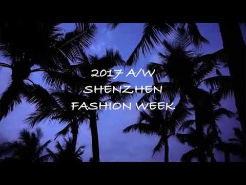 2017A/W Shenzhen fashion week