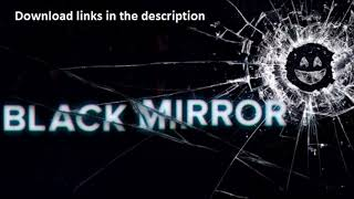 Megalinks Black Mirror
