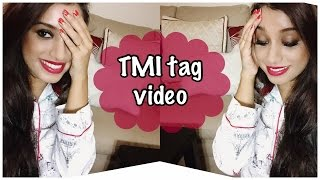 TMI Tag.. Indian beauty guru (Too much information tag)