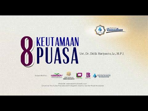 8 Keutamaan Puasa   Ustadz. Dr. Didik Hariyanto Lc., M.P.I.