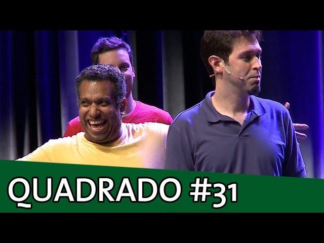 IMPROVÁVEL - QUADRADO #31
