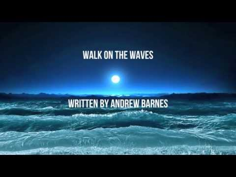 Walk on The Waves