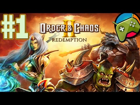 Order & Chaos 2: Redemption Let's Play Part 1 HD - Android - IOS