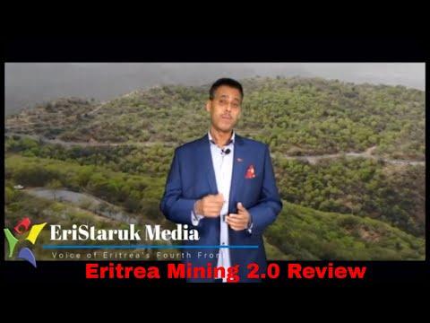 Eritrea Mining 2.0 Documentary Review By EriStaruk Media
