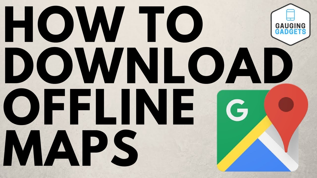 How To Download Offline Maps Google Maps Tutorial Youtube