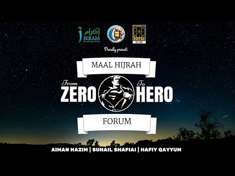 Forum Maal Hijrah 1437H 2015: From Zero to Hero