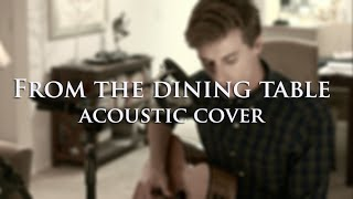Harry Styles - From The Dining Table (cover by Tyler F. Simmons)