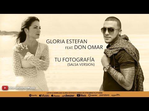 Gloria Estefan feat. Don Omar - Tu Fotografía (Salsa Version) (Audio)