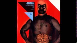 Mason - Exceeder (DJ FEX Remix)