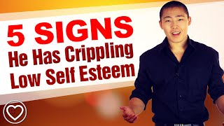 Video 5 Signs He Has Crippling Low Self Esteem - Commitment Triggers download MP3, 3GP, MP4, WEBM, AVI, FLV Desember 2017