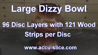 Large Dizzy Bowl - 96 Layers with 121 Wood Strips per Disc