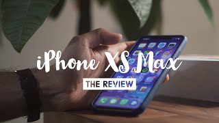 iPhone XS Max Review - Is it worth it?
