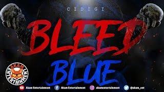 Cidigi - Bleed Blue - June 2019