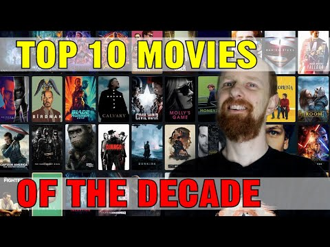 Top 10 Favourite Movies of the Decade (Best films of 2010 to 2019)