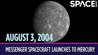 OTD in Space – August 3: MESSENGER Spacecraft Launches to Mercury