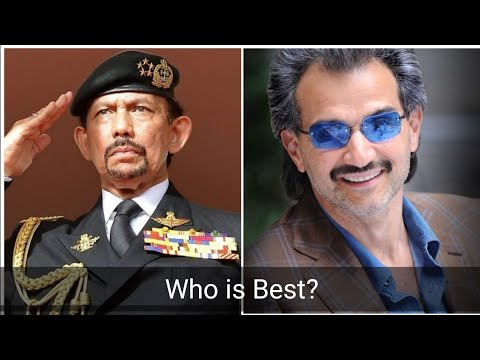 Sultan of Brunei vs Prince Al Waleed Bin Talal Who is Best?