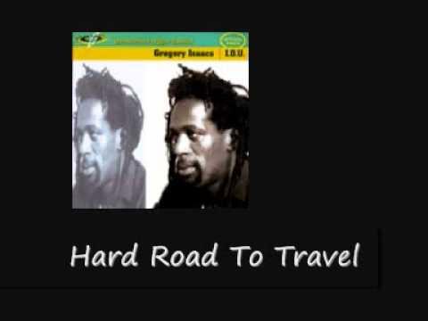 G  Isaacs Hard Road To Travel I O U