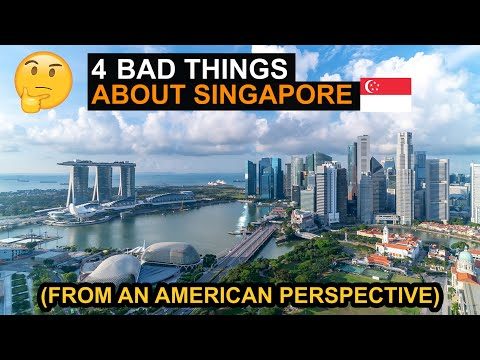 4 Bad Things About Singapore (From An American Perspective)