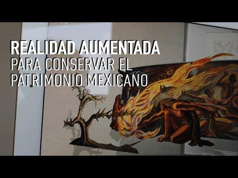 Realidad Aumentada para conservar el patrimonio mexicano