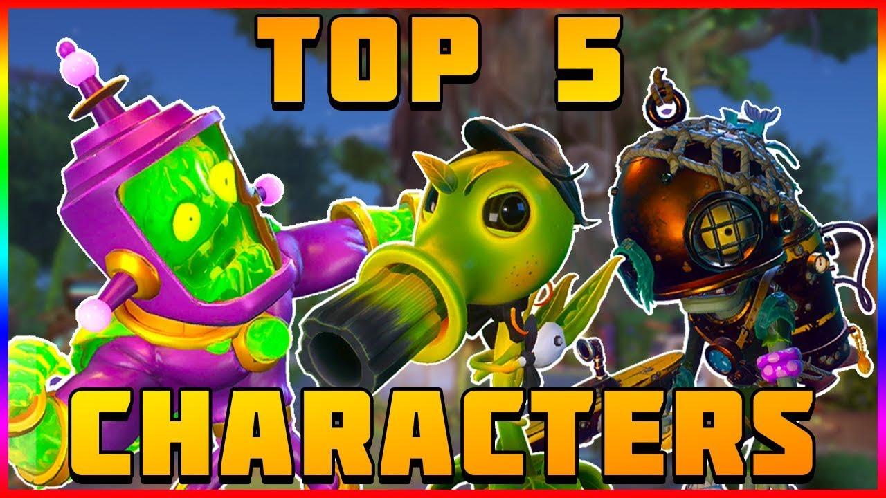 My Top 5 Characters Plants Vs Zombies Garden Warfare 2