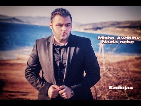 Misha Avdalov - Nazia Neke.New 2015