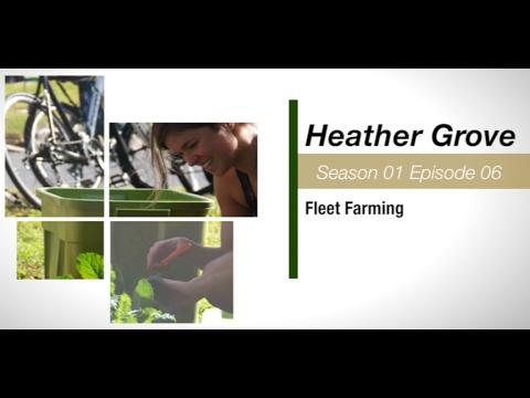 S01E06 - Heather Grove - Fleet Farming