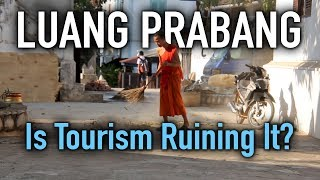 Did I Just Travel Laos? // Luang Prabang and the Effects of Tourism