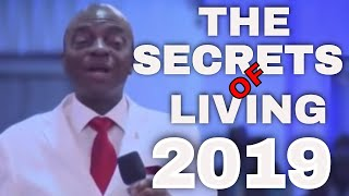 THE SECRETS OF LIVING 2019 BY BISHOP DAVID OYEDEPO#NEWDAWNTV #…