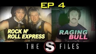 Rock N' Roll Express & Raging Bull - The South Files - Ep 4