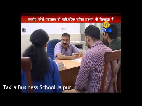 Why MBA? PROF  JITENDRA NIGAM OF TAXILA BUSINESS SCHOOL JAIPUR
