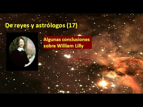 De reyes y astrólogos 17   Algunas conclusiones  sobre William Lilly
