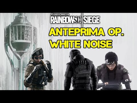 ANTEPRIMA OP. WHITE NOISE  + FINALE PRO LEAGUE  - RAINBOW SIX SIEGE