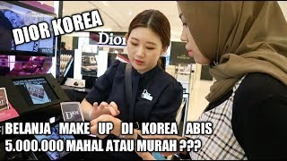 BELANJA MAKE UP DI KOREA HABIS 5 JUTA WORTH IT GAK YA ???
